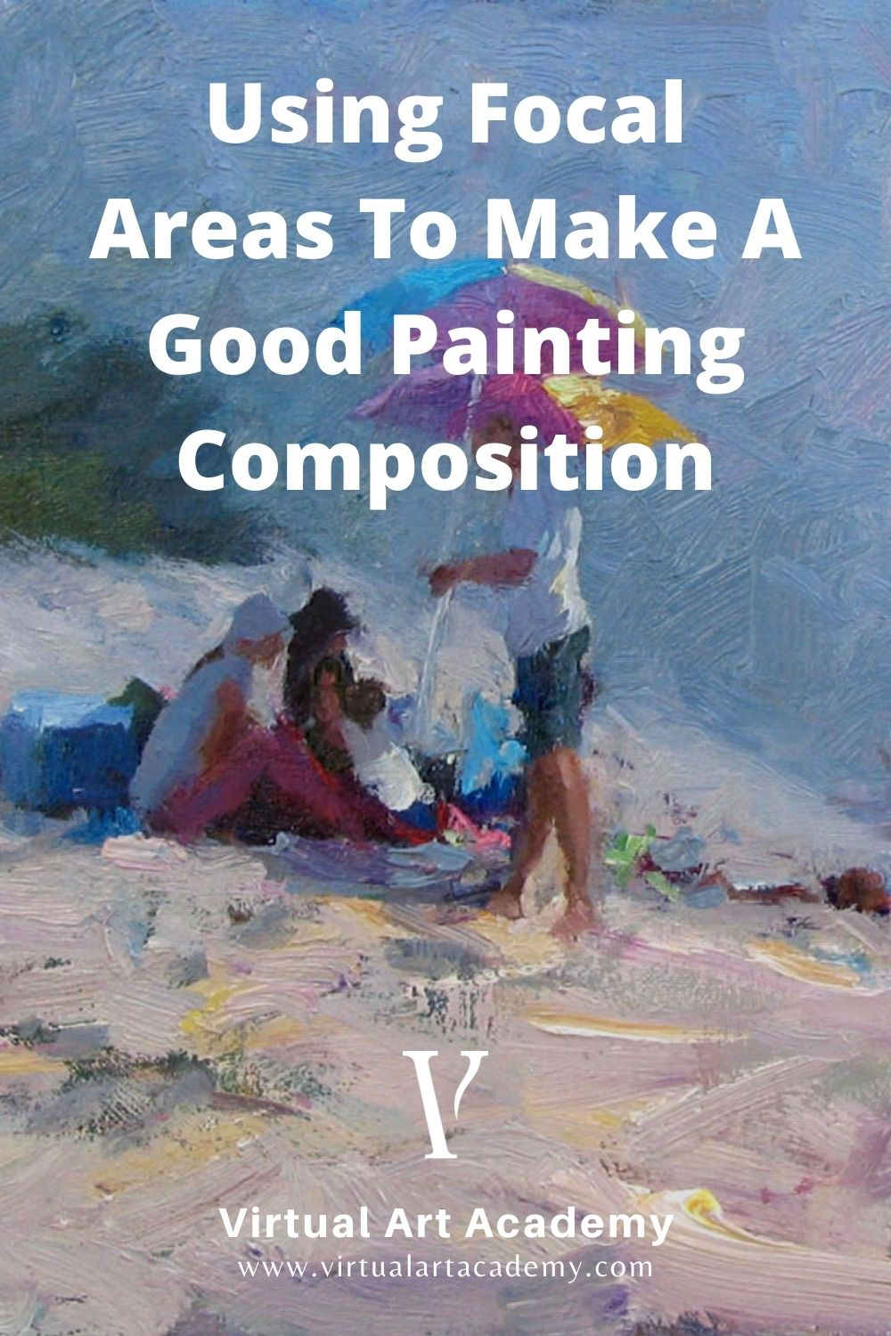 Using Focal Areas to Make a Good Painting Composition
